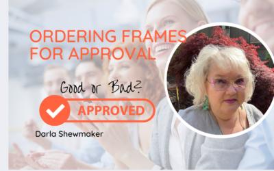 Should I Order Frames for Patient Approval?